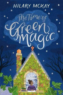 Hilary McKay | The Time of Green Magic | 9781529019247 | Daunt Books