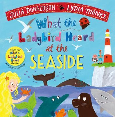What The Ladybird Heard At  The Seaside | Julia Donaldson | Charlie Byrne's
