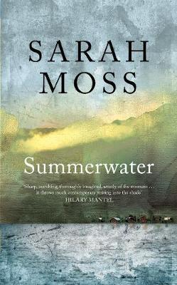 Summerwater | Sarah Moss | Charlie Byrne's