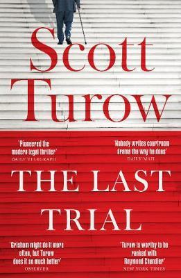 Last Trial | Scott Turow | Charlie Byrne's