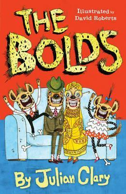 Julian Clary | The Bolds | 9781783443055 | Daunt Books