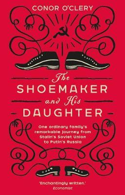 Conor O'Clery | Shoemaker and His Daugher | 9781784163112 | Daunt Books