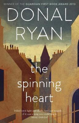 Donal Ryan | Spinning Heart | 9781784165000 | Daunt Books