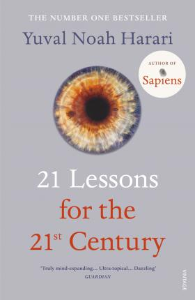 Yuval Noah Harari | 21 Lessons For The 21st Century | 9781784708283 | Daunt Books