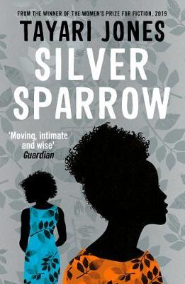 Tayari Jones | Silver Sparrow | 9781786078629 | Daunt Books