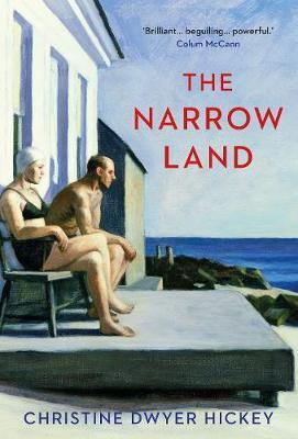 Christine Dwyer-Hickey | Narrow Land | 9781786496744 | Daunt Books