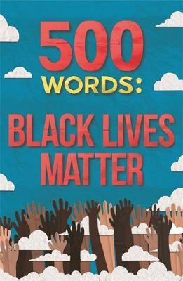 Various | 500 Words: Black Lives Matter | 9781787419605 | Daunt Books