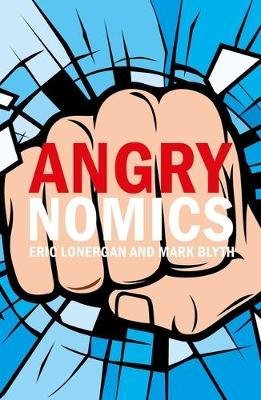 Angrynomics by Eric Lonergan