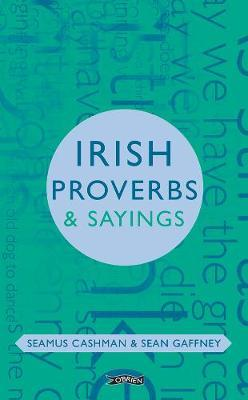 Irish Proverbs & Sayings | Seamus Cashman | Charlie Byrne's