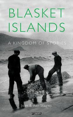 Blasket Islands: A Kingdom of Stories | Joan and Ray Stagles | Charlie Byrne's