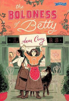 Anna Carey | The Boldness of Betty | 9781788491235 | Daunt Books