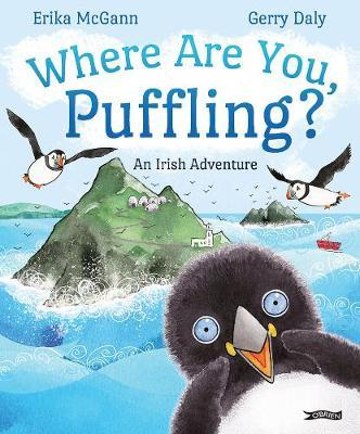 Where Are You, Puffling?: An Irish Adventure | Gerry Daly | Charlie Byrne's