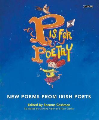 Seamus Cashman | P is for Poetry | 9781788491785 | Daunt Books