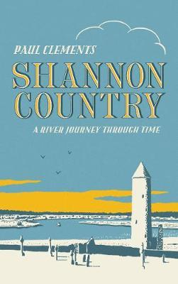 Paul Clements | Shannon Country | 9781843517832 | Daunt Books