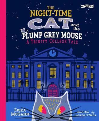 Erika McGann | Night-Time Cat and the Plump Grey Mouse | 9781847179456 | Daunt Books