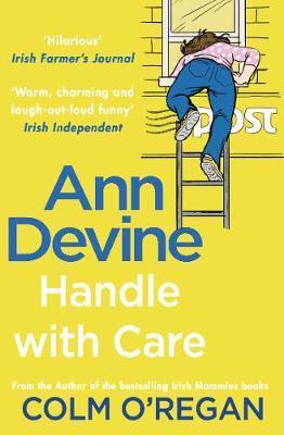 Colm O'Regan | Ann Devine: Handle With Care | 9781848272484 | Daunt Books