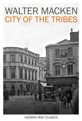 City of the Tribes | Macken, Walter | Charlie Byrne's