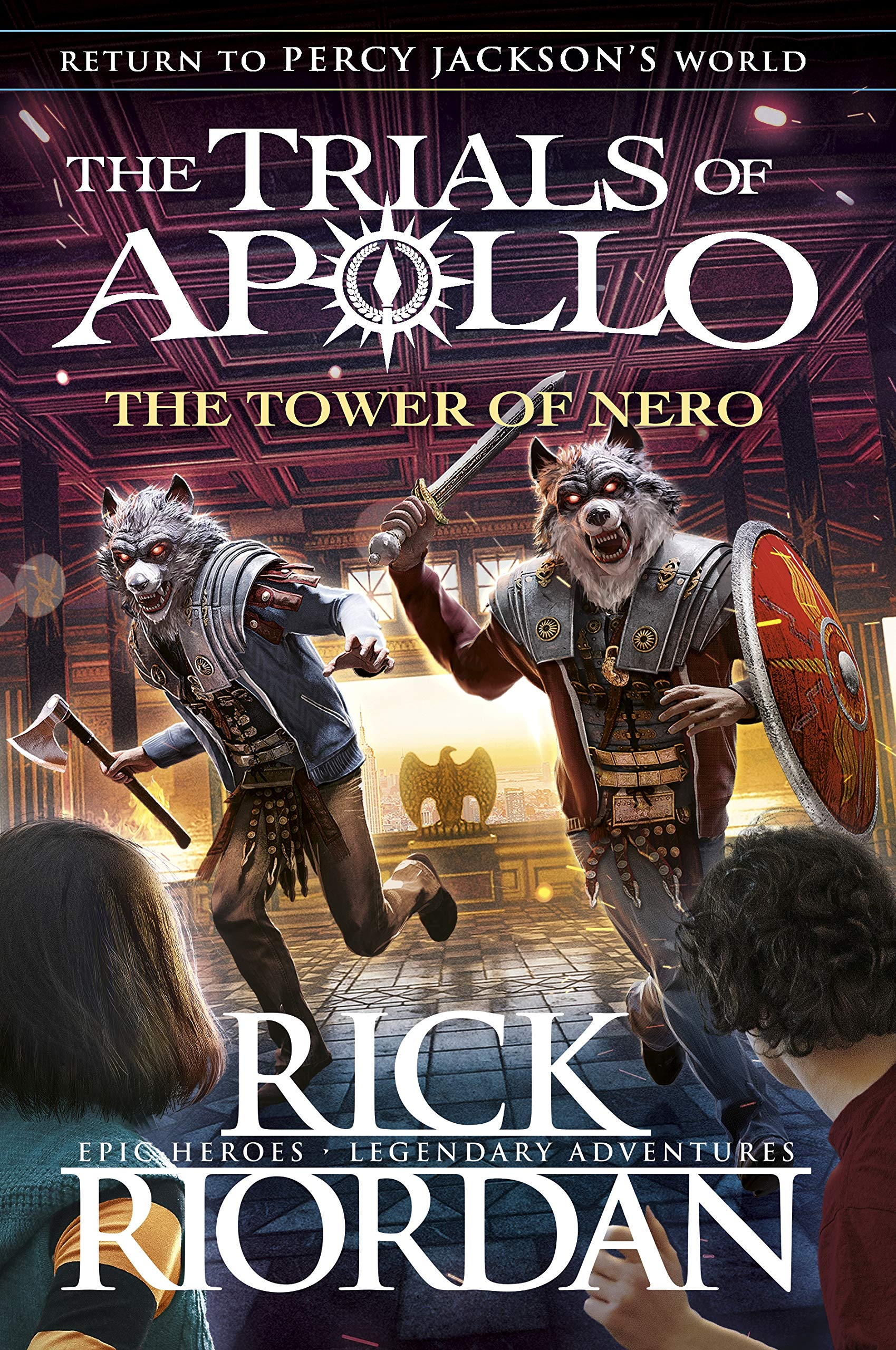The Tower of Nero (the Trials of Apollo Book 5) | Rick Riordan | Charlie Byrne's