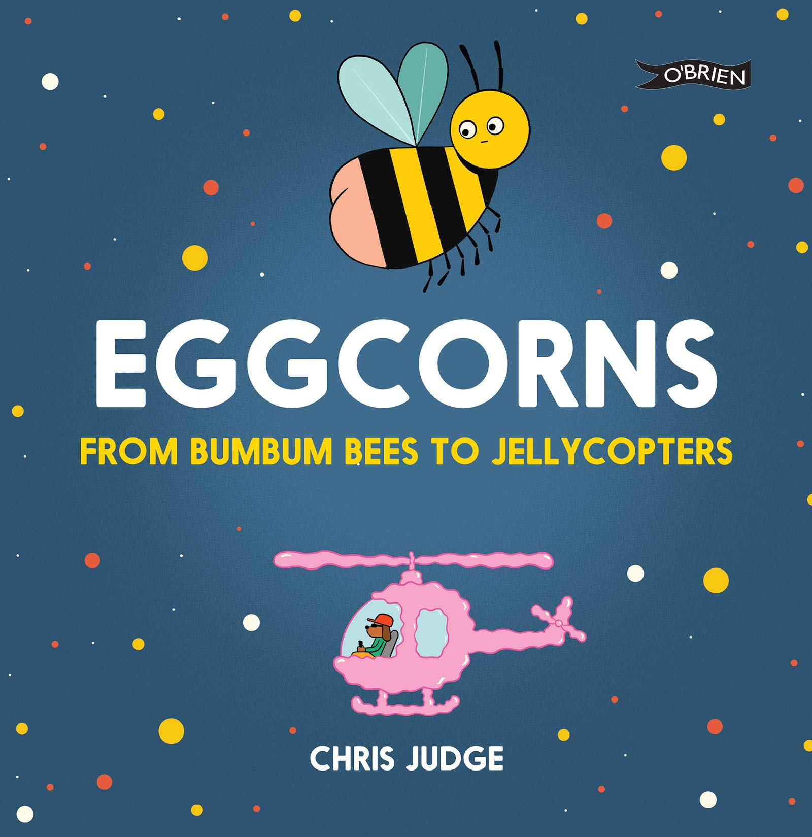 Eggcorns | Chris Judge | Charlie Byrne's
