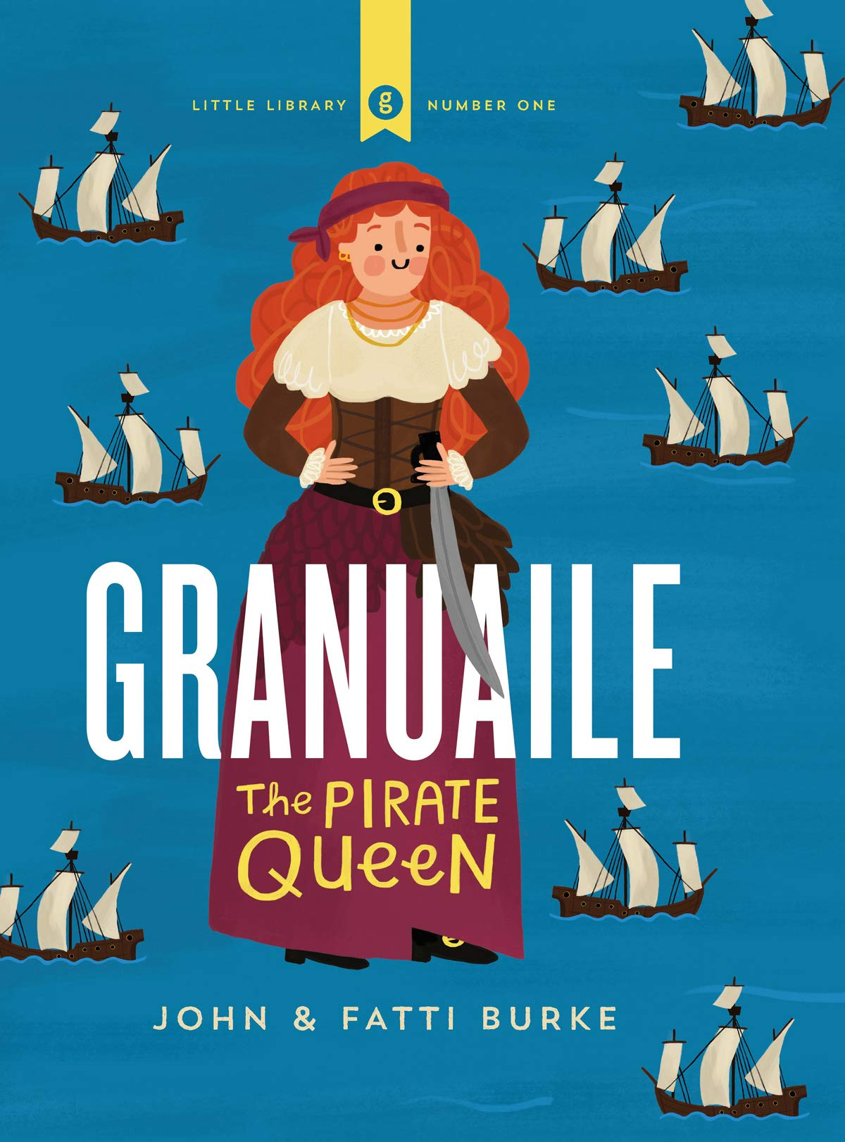 Granuaile : The Pirate Queen | John and Fatti Burke | Charlie Byrne's