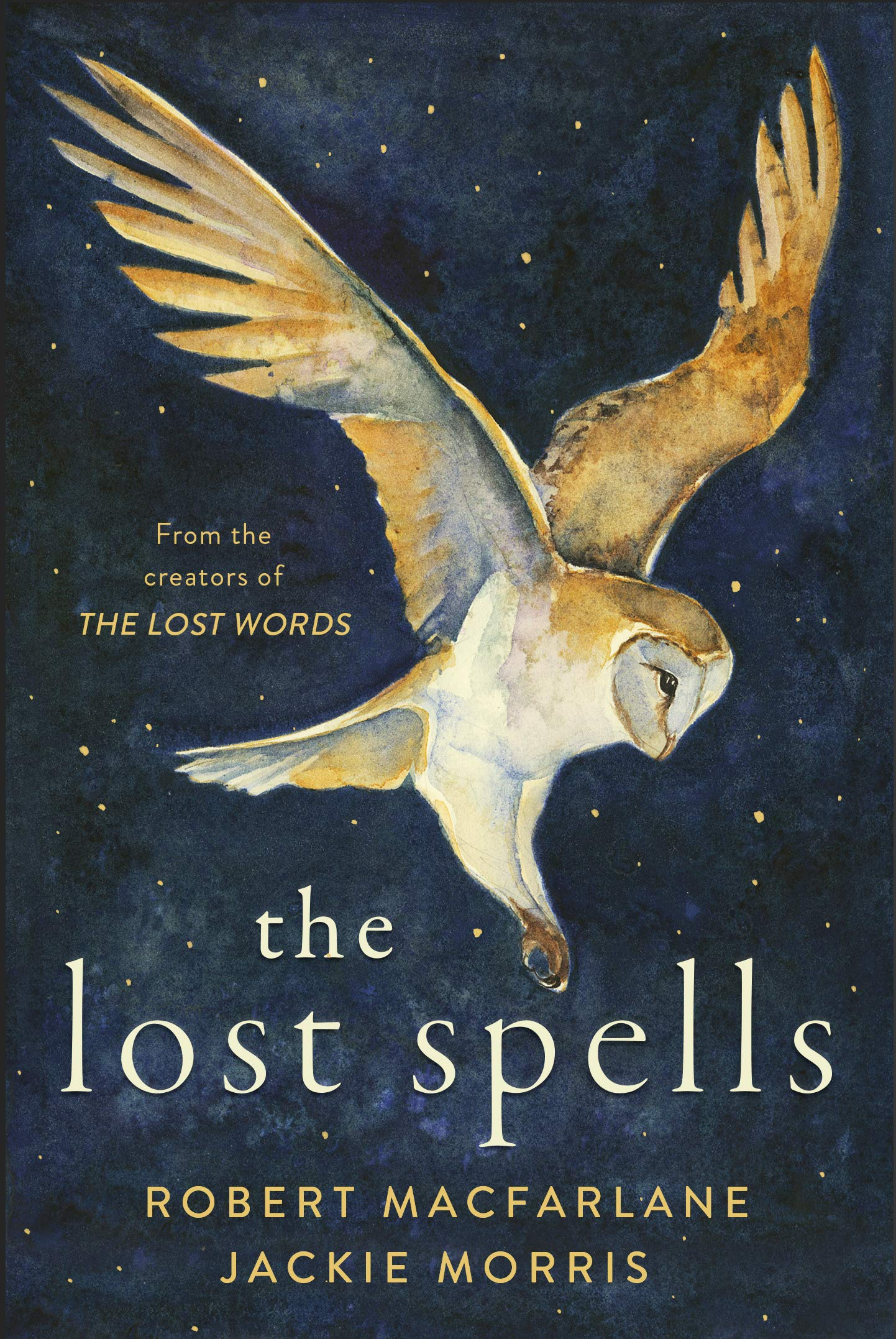 The Lost Spells | Robert McFarlane | Charlie Byrne's