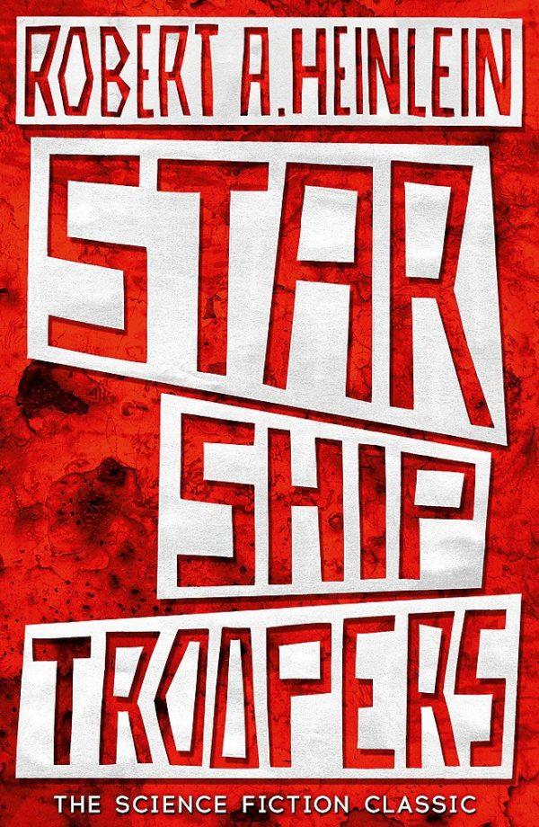 Starship Troopers by Robert Heinlein
