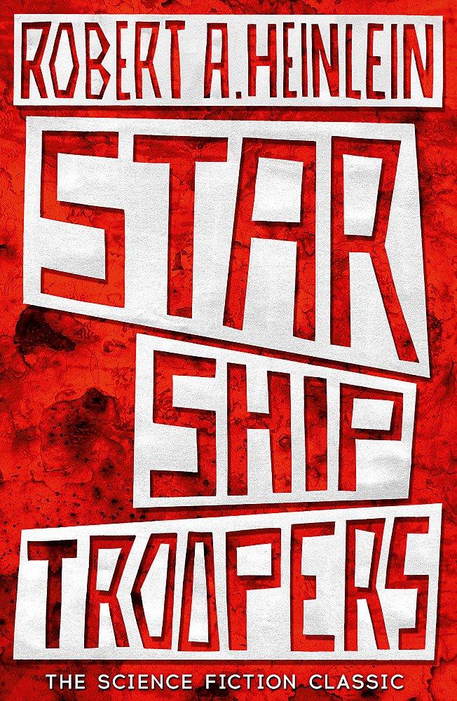 Starship Troopers   Robert Heinlein   Charlie Byrne's