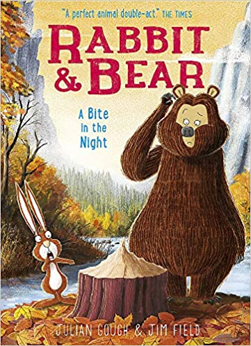 Rabbit and Bear : The Bite in the Night by Julian Gough
