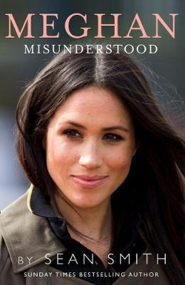 Meghan Misunderstood by Sean Smith