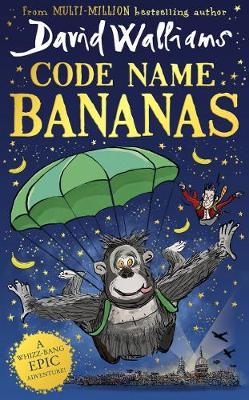 David Walliams | Code Name Bananas | 9780008454296 | Daunt Books