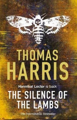 Thomas Harris | Silence of the Lambs | 9780099532927 | Daunt Books