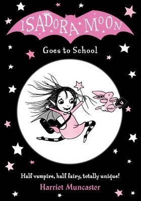 Harriet Muncaster | Isadora Moon Goes to School | 9780192744319 | Daunt Books