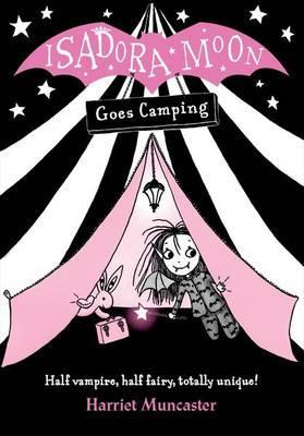 Harriet Muncaster | Isadora Moon Goes Camping | 9780192744333 | Daunt Books