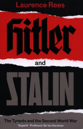 Hitler and Stalin | Laurence Rees | Charlie Byrne's