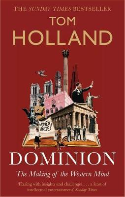 Tom Holland | Dominion | 9780349141206 | Daunt Books