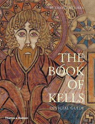 The Book of Kells official Guide | Bernard Meehan | Charlie Byrne's