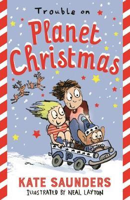 Trouble On Planet Christmas | Kate Saunders | Charlie Byrne's