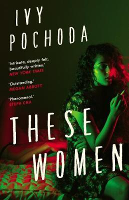 Ivy Pochoda | These Women | 9780571363827 | Daunt Books