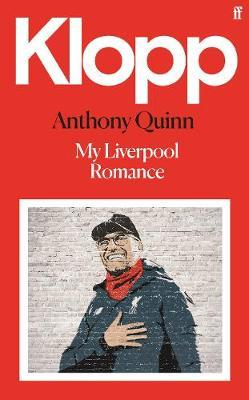 Anthony Quinn | Klopp | 9780571364961 | Daunt Books