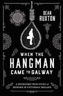 When The Hangman Came To Galway |  | Charlie Byrne's
