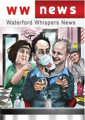 Waterford Whispers News 2020 | Colm Williamson | Charlie Byrne's