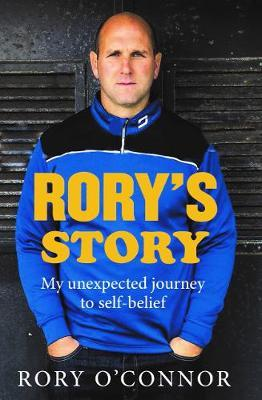 Rory's Story – My Unexpected Journey To Self-belief | Rory O'Connor | Charlie Byrne's