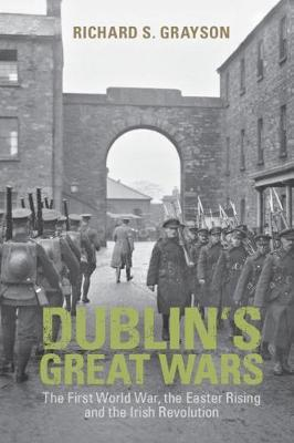 Dublin's Great Wars | Richard S. Grayson | Charlie Byrne's