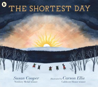 Susan Cooper amd Carson Ellis | The Shortest Day | 9781406394191 | Daunt Books