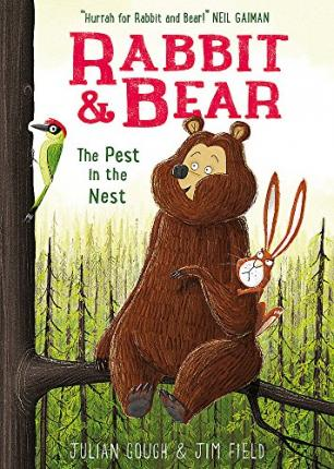 Julian Gough | Rabbit and Bear : The Pest in the Nest | 9781444921717 | Daunt Books