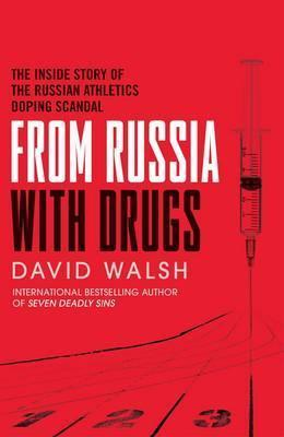 The Russian Affair: The True Story of the Couple Who Uncovered The Greatest Sporting Scandal by David Walsh
