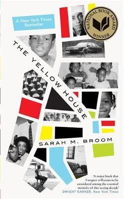 Sarah M. Broom | The Yellow House | 9781472155580 | Daunt Books