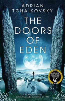 The Doors of Eden | Adrian Tchaikovsky | Charlie Byrne's