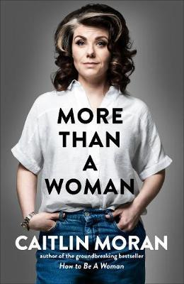 More Than A Woman | Caitlin Moran | Charlie Byrne's