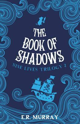 The Book of Shadows | E.R. Murray | Charlie Byrne's